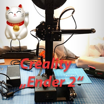 Creality Ender 2 – mobiler 3D-Drucker aus 2017