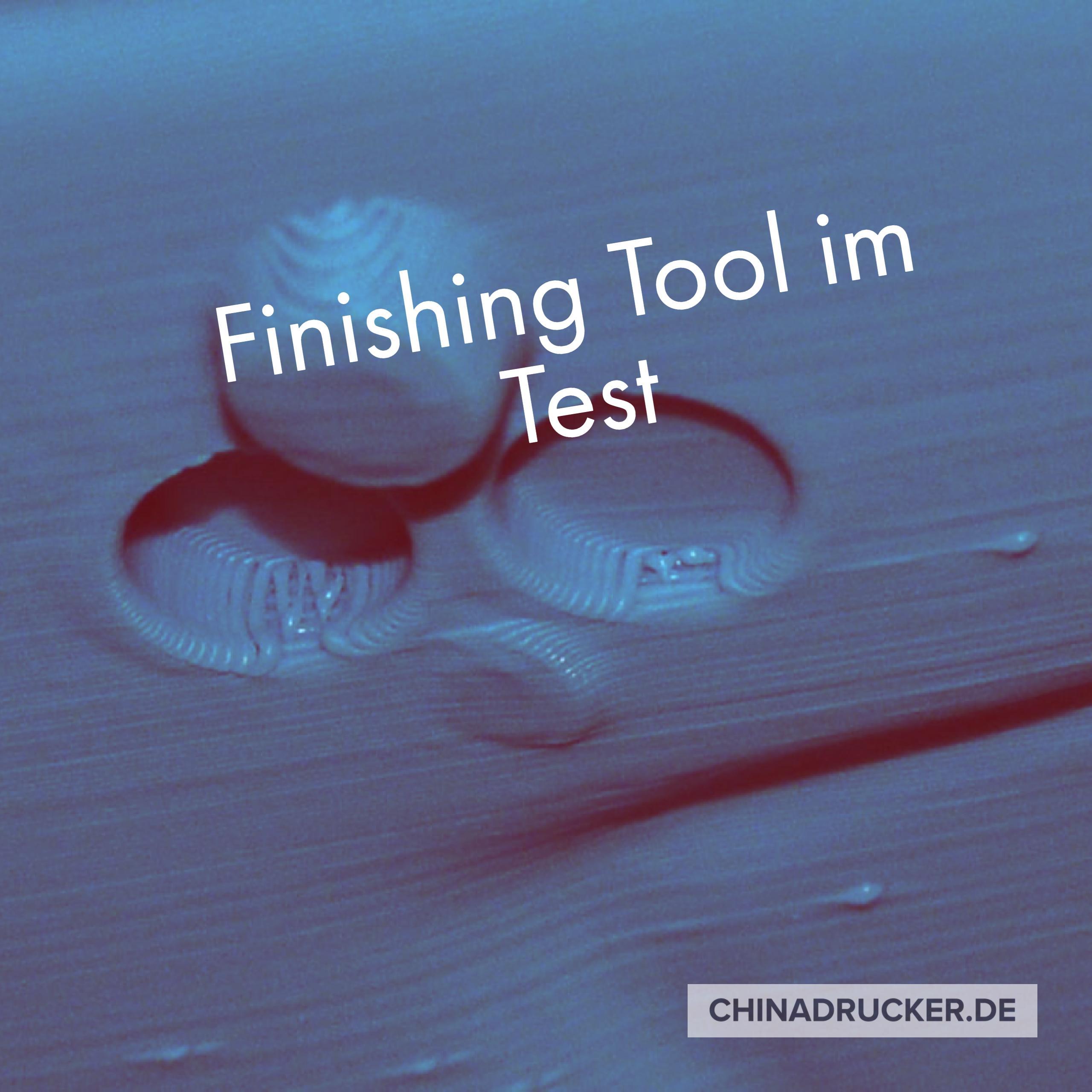 Finishing-Tool zur Nachbearbeitung von 3D-Druck-Objekten im Test