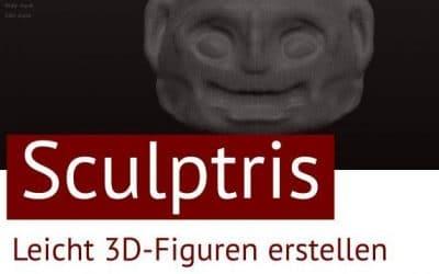 Im Winter schon was vor? Einfacher Einstieg in das 3D-Modeling mit Sculptris